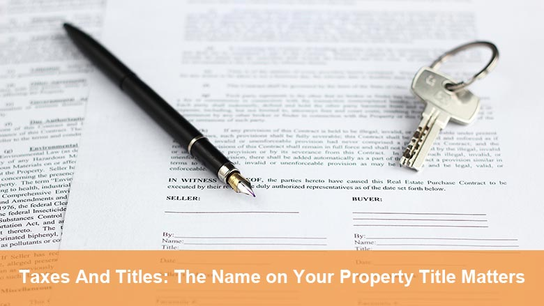 Real Estate Taxes and Titles